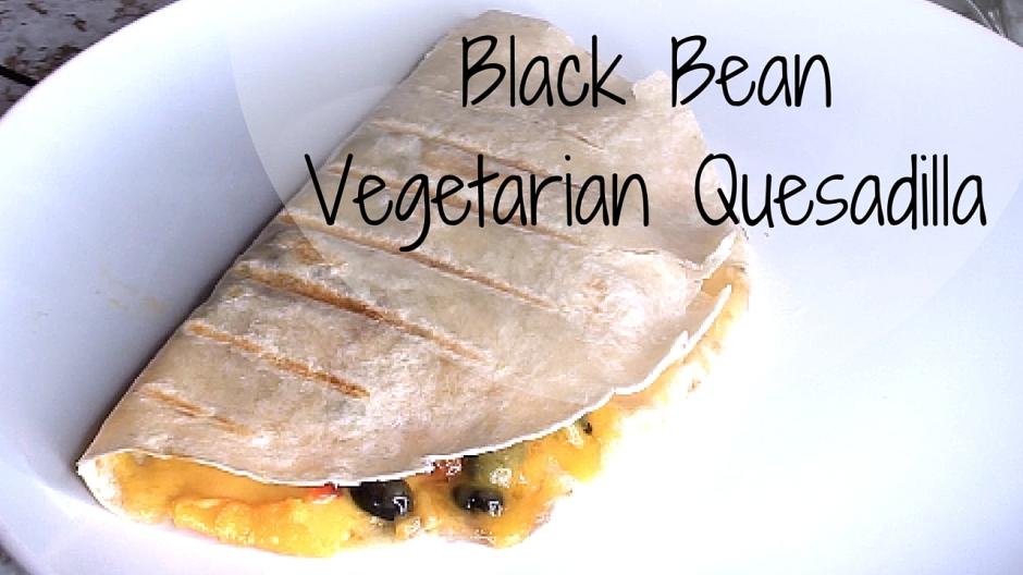 Black BeanVegetarian Quesidilla
